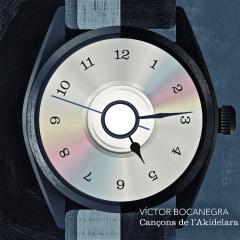 Cançons de l'Akídelara - Víctor Bocanegra