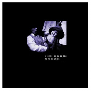 Fonografies - Víctor Bocanegra